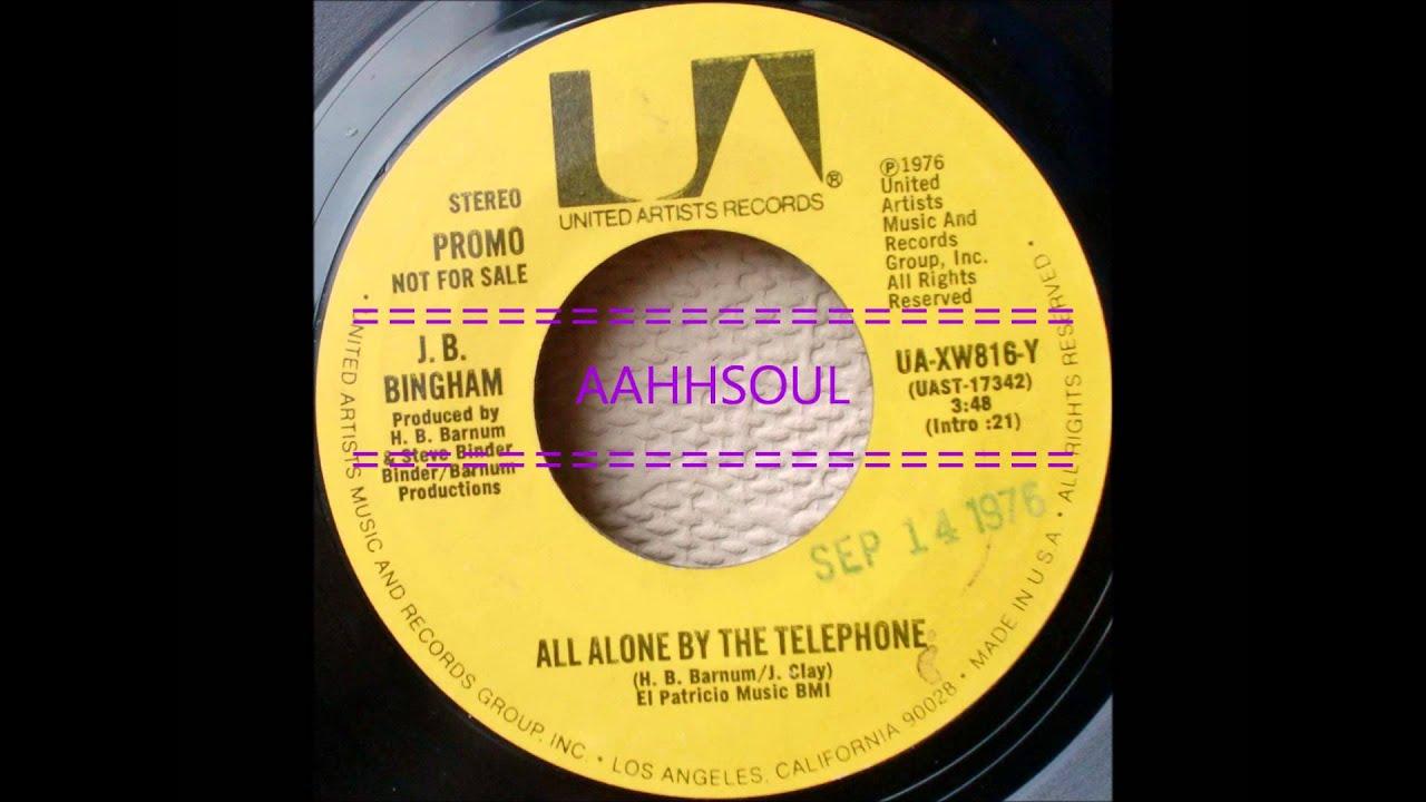 J B Bingham All Alone By The Telephone