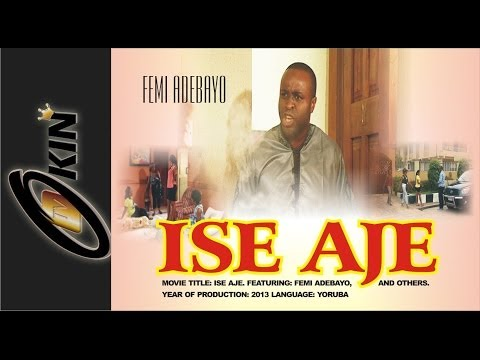 ISE AJE - Yoruba Nollywood Movie