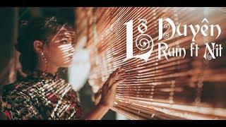 MASHUP L? DUYÊN (NGU CUNG) | RUM ft NIT | 1 hour replay