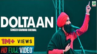 Doltaan Kanwar Grewal Official Song 2013 Full HD