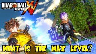 Dragon Ball Xenoverse: Custom Character Max Level & DLC