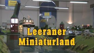 Leeraner Miniaturland Modellbahn Schauanlage im Maßstab 1:87