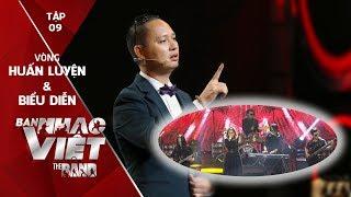 BAN NHẠC VIỆT 2017 | Tập 9 Full HD: Nguyễn Hải Phong thừa nhận An Nam giỏi hơn ban nhạc của mình