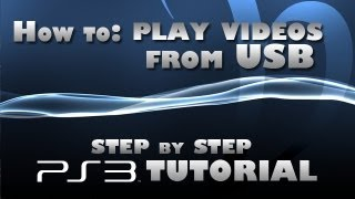 How To Play Videos From Flash Drive On PS3? (step By Step