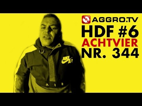 ACHTVIER HALT DIE FRESSE 06 NR 344 (OFFICIAL HD VERSION AGGROTV)