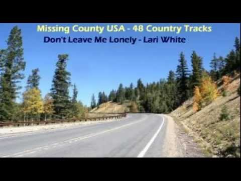 Lari White - Don't Leave Me Lonely (1993)