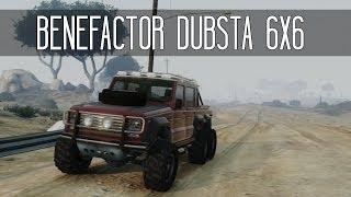 [GTA V] Améliorations & Run Avec La Benefactor Dubsta 6x6