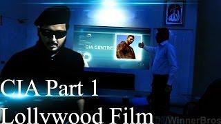 CIA Full Movie 2014 Part 1|Pakistani Lollywood Action Film