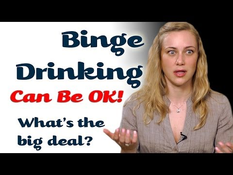 Binge Drinking Can Be Ok! Mental Health Help with Kati Morton