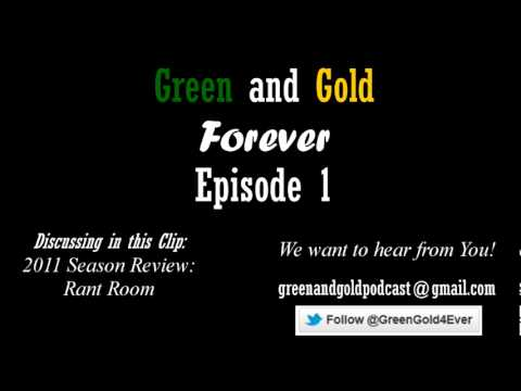 Green and Gold Forever: Rant Room Episode 1