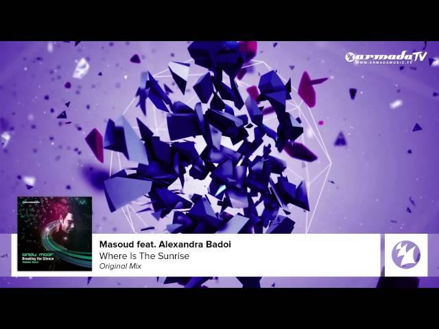 Masoud feat. Alexandra Badoi - Where Is The Sunrise (Andy Moor Breaking The Silence Vol. 3)