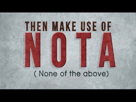 NOTA - An ultimate weapon to Indian voter - New option by ECI