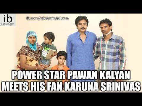 Pawan Kalyan Meets his fan Karuna Srinivas