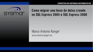 Como Migrar Una Base De Datos Creada En SQL 2005 A 2008