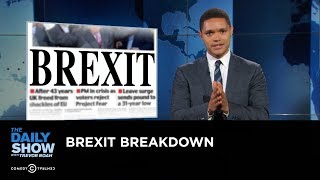 Brexit Breakdown: The Daily Show