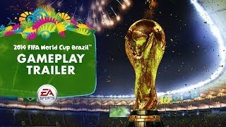 EA SPORTS 2014 FIFA World Cup Gameplay Trailer