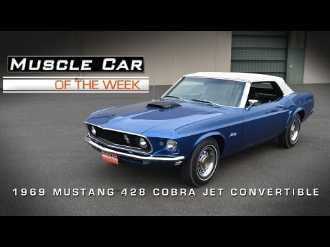 Muscle Car Of The Week Video #27: 1969 Ford Mustang 428 Cobra Jet Conv