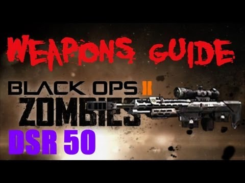 BO2 Zombies DSR 50 / Dead Specimen Reactor 5000 Weapons Guide (Multi-Pack-a-Punched)