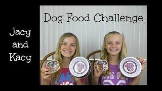 Dog Food Challenge (Jacy and Kacy)