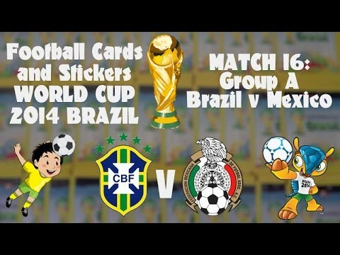FOOTBALL CARDS & STICKERS WORLD CUP 2014 ☆ MATCH16 BRAZIL v MEXICO ☆ panini adrenalyn xl opening