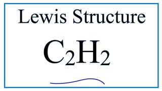 C2H2 Lewis Structure Tutorial How To Draw The Lewis