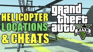 GTA 5 Secrets All Helicopter Locations + Buzzard Cheat