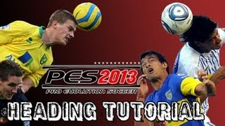 PES 2013 - How To Score Headers