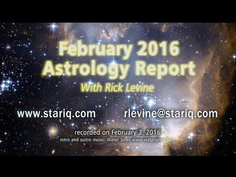 Rick Levine's Astrology Forecast for February 2016