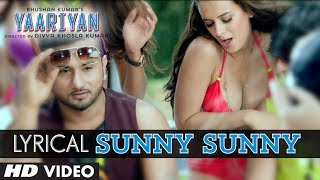 Sunny Sunny Yaariyan Song with Lyric