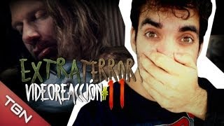 """Extra Terror Video-reacción 11#"" - Tic Tacs"
