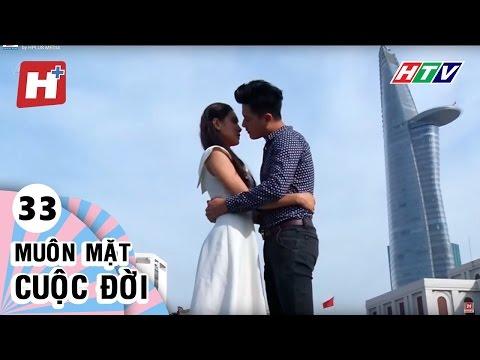 Muôn Mặt Cuộc Đời - Tập 33  | Phim Tình Cảm Việt Nam Đặc Sắc Hay Nhất 2016