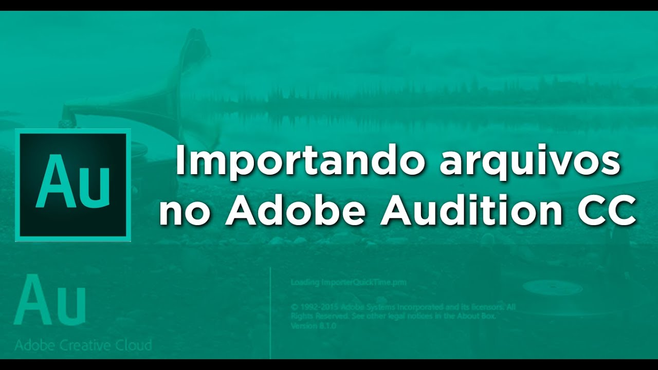 Importando arquivos no Adobe Audition CC