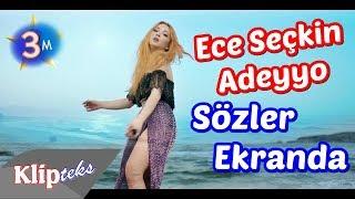 Ece Seçkin - Adeyyo Lalaley