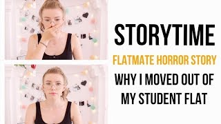 Flatmate Horror Story STORYTIME / Why I Moved Out Of My Student Flat | HollieDollie