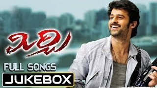 Mirchi Movie Songs Jukebox| Prabhas, Anushka, Richa