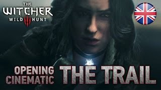The Witcher 3: The Wild Hunt - The Trail (Opening Cinematic Trailer