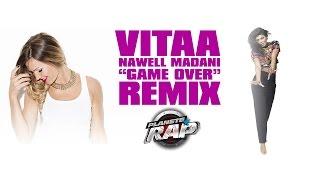 "Vitaa Et Nawell Madani Remix "" Game Over""en Live Dans"