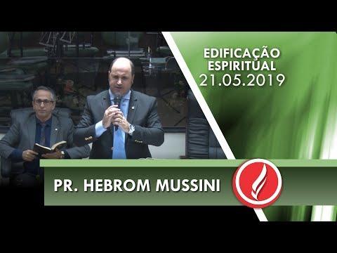 Pr. Hebrom Mussini | Nossa luta cotidiana | Ef 6.10 | 21 05 2019