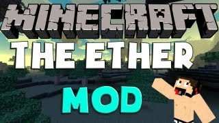 Minecraft Mods: Como Instalar Y Descargar The Ether Mod
