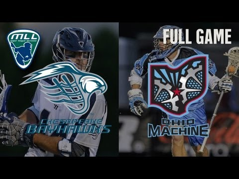 MLL's Youtube Game of the week: Chesapeake Bayhawks at Ohio Machine