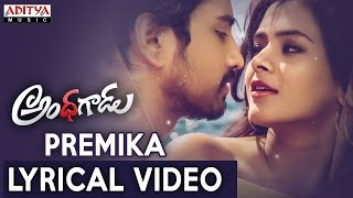 Premika Song With Telugu Lyrics | Andhhagadu Movie Songs