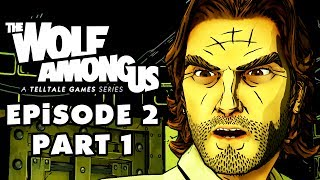 The Wolf Among Us Episode 2: Smoke And Mirrors, Part 1