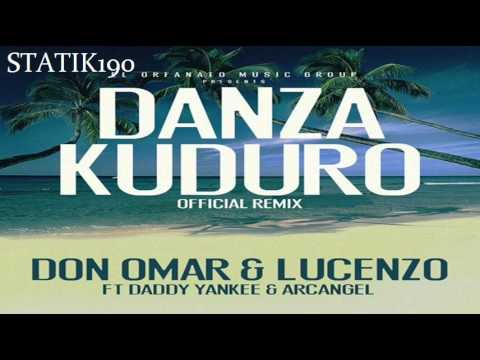 Don Omar Ft. Lucenzo, Daddy Yankee & Arcangel -- Danza Kuduro (Official Remix) ORIGINAL