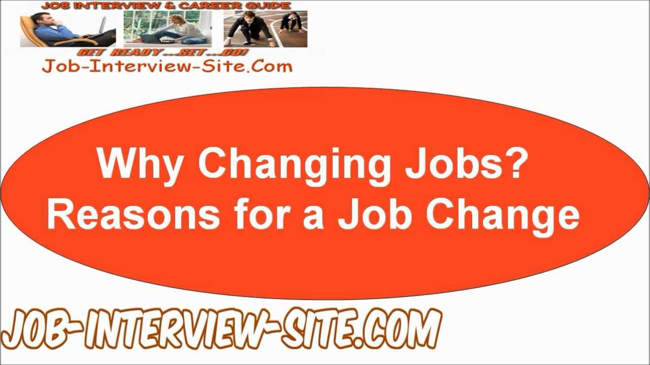reason people change jobs This is the primary reason most people change jobs they either want greater opportunity for advancement and their company can't provide it, or an absolutely irresistible opportunity comes along out of the blue, and they can't pass it up.