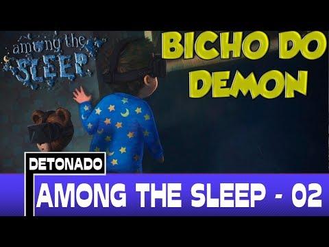 Among The Sleep Detonado Parte #2 - Bicho do Demônio!!! [PT-BR]
