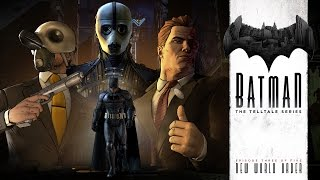 Batman - The Telltale Series - 3. Epizód: New World Order