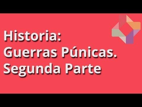 Guerras Púnicas - Segunda Parte - Historia - Educatina