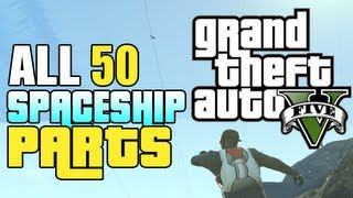 GTA 5 Secrets: All Spaceship Part Locations (How To Get