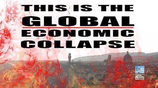 ALERT! Global Economic Collapse Accelerating As