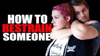 How To Restrain Someone in Self Defense - Wrestling and Jiu Jitsu Restraint Techniques